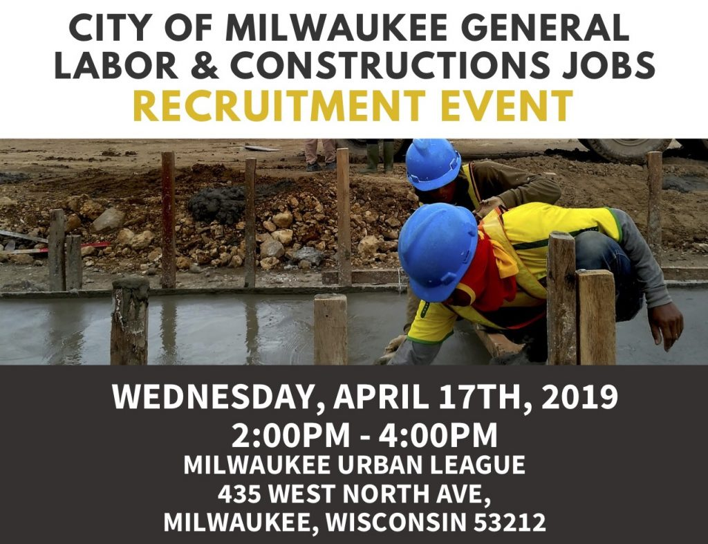 City of Milwaukee General Labor & Construction Jobs Recruitment